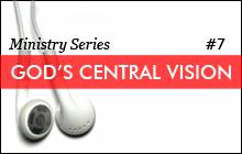 God's central vision