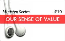 developing a divine sense of value