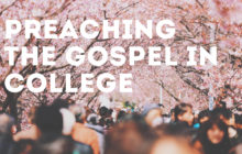 preaching the gospel in college