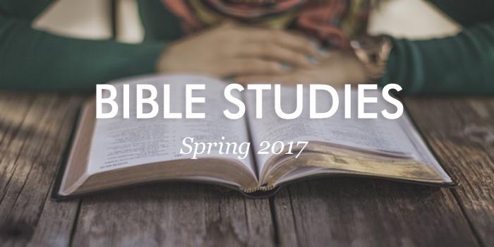 spring 2017 bible studies
